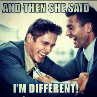 and then she said, I'm different